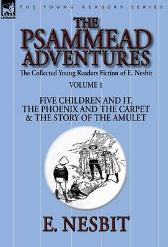 The Collected Young Readers Fiction of E. Nesbit-Volume 1 - E Nesbit