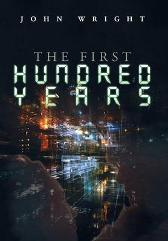The First Hundred Years - John Wright