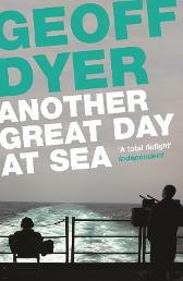Another Great Day at Sea - Geoff Dyer Chris Steele-Perkins