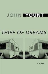Thief of Dreams - John Yount