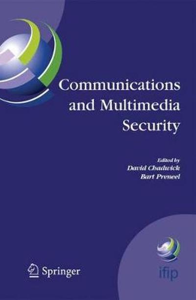 Communications and Multimedia Security - David Chadwick