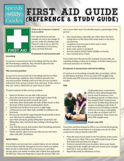 First Aid Guide (Reference & Study Guide) (Speedy Study Guide) - Speedy Publishing LLC