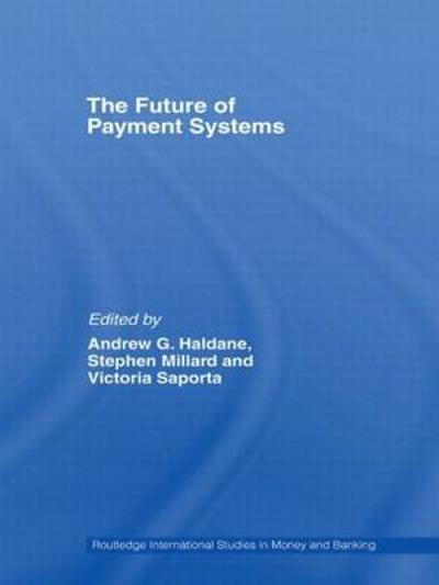 The Future of Payment Systems - Stephen Millard