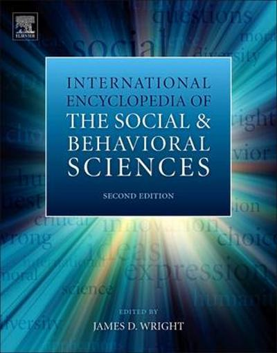 International Encyclopedia of the Social & Behavioral Sciences - James D. Wright