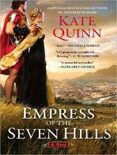 Empress of the Seven Hills - Kate Quinn Elizabeth Wiley
