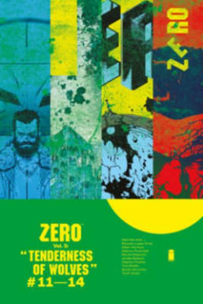 Zero Volume 3: The Tenderness of Wolves - Ales Kot
