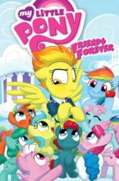 My Little Pony Friends Forever Volume 3 - Christina Rice Ted Anderson Barbara Randall Kesel