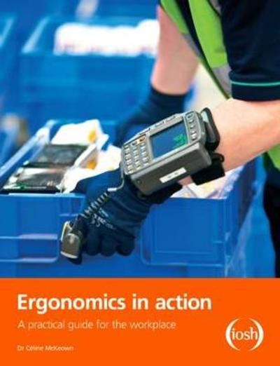 Ergonomics in Action - Celine McKeown