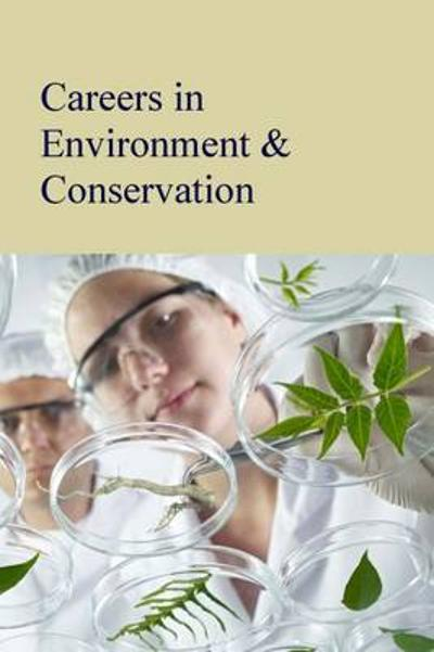 Careers in Environment & Conservation - Salem Press