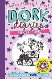 Dork Diaries: Party Time - Rachel Renee Russell
