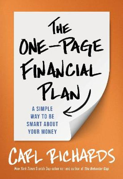 The One-Page Financial Plan - Carl Richards, Jr.
