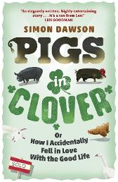 Pigs in Clover - Simon Dawson