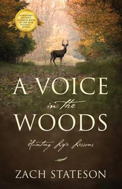 A Voice in the Woods - Zach Stateson