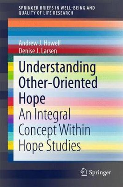 Understanding Other-Oriented Hope - Andrew J. Howell