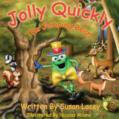 Jolly Quickly - The Jumping Bean - Susan Lacey