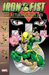 Iron Fist: The Return Of K'un Lun - Dan Jurgens James Felder Jay Faerber