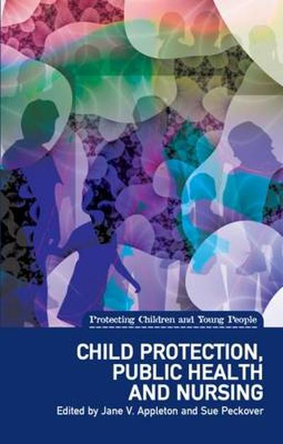 Child Protection, Public Health and Nursing - Jane V. Appleton