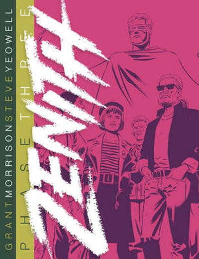 Zenith Phase Three - Grant Morrison