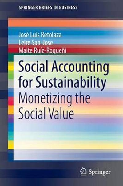 Social Accounting for Sustainability - Jose Luis Retolaza