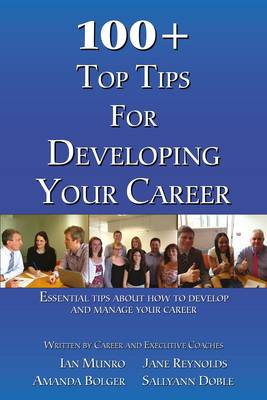 100 + Top Tips for Developing Your Career - Sally Doble