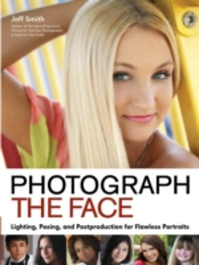 Photograph the Face - Jeff Smith