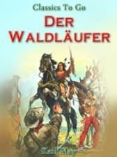 Der Waldlaufer - Karl May