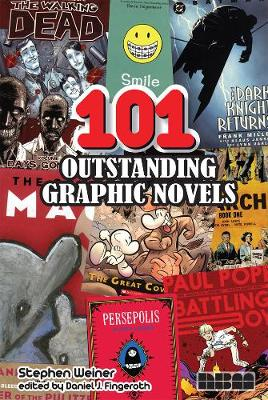 101 Outstanding Graphic Novels - Stephen Weiner