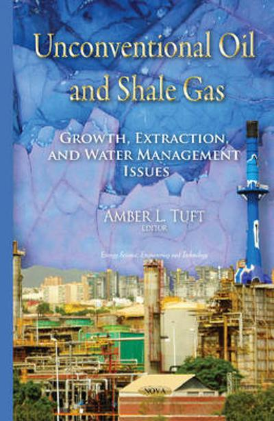Unconventional Oil & Shale Gas - Amber L Tuft