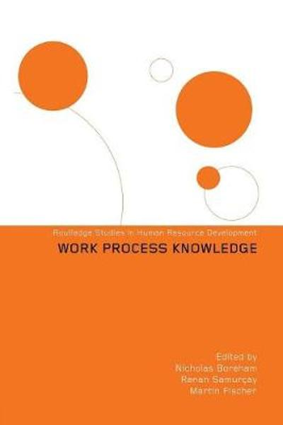 Work Process Knowledge - Nicholas Boreham