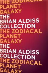 The Zodiacal Planet Galaxy - Brian Aldiss