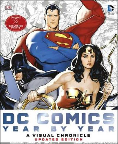DC Comics Year by Year A Visual Chronicle - Matthew K. Manning