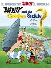 Asterix: Asterix and The Golden Sickle - Rene Goscinny Albert Uderzo