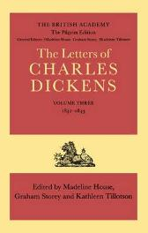 The Pilgrim Edition of the Letters of Charles Dickens: Volume 3. 1842-1843 - Charles Dickens Madeline House Graham Storey Kathleen Tillotson