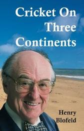Cricket on Three Continents - Henry Blofeld