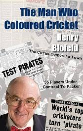 The Man Who Coloured Cricket - Henry Blofeld