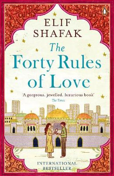 The forty rules of love - Elif Shafak