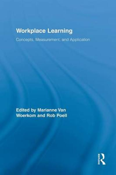 Workplace Learning - Marianne van Woerkom