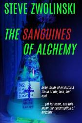 The Sanguines of Alchemy - Steve Zwolinski