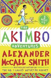 The Akimbo Adventures - Alexander McCall Smith