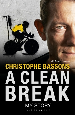 A Clean Break - Christophe Bassons