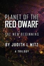 Planet of the Red Dwarf - Judith L Mitz