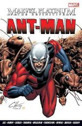 The Marvel Platinum: Definitive Ant-man - Stan Lee Roy Thomas Jack Kirby