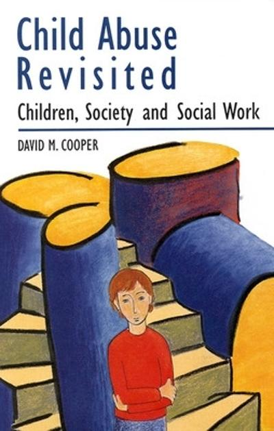 Child Abuse Revisited - Cooper