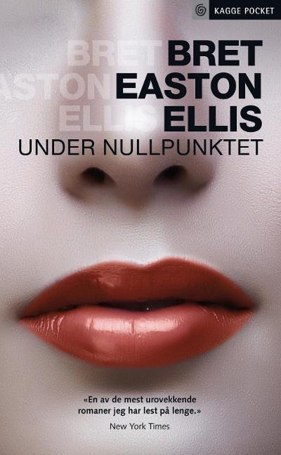Under nullpunktet - Bret Easton Ellis