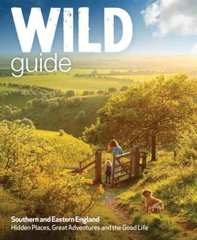 Wild Guide - Southern and Eastern England - Daniel Start