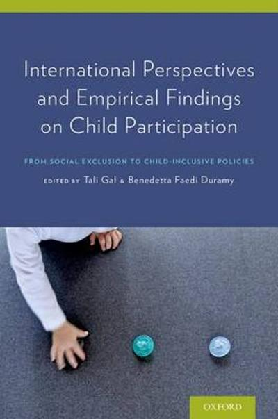 International Perspectives and Empirical Findings on Child Participation - Tali Gal