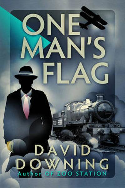 One Man's Flag - David Downing