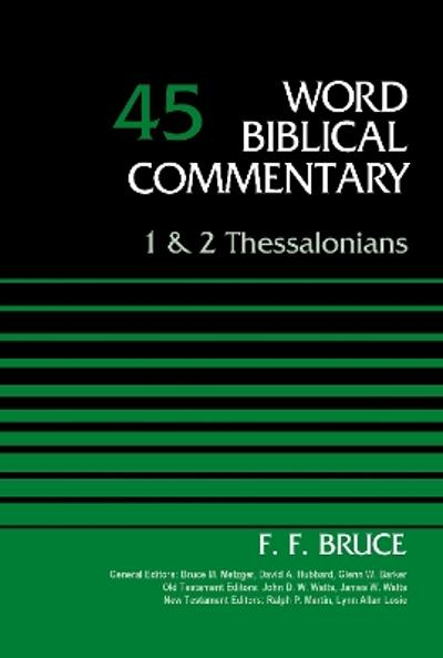 1 and 2 Thessalonians, Volume 45 - F. F. Bruce