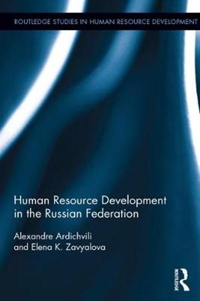 Human Resource Development in the Russian Federation - Alexandre Ardichvili