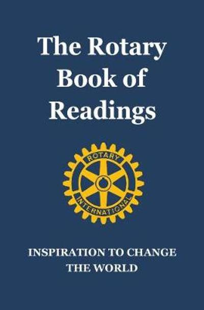 The Rotary Book Of Readings - Hobart Rotary Club